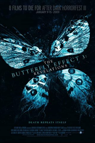feature-film-9-Butterfly Effect 3 Revelations